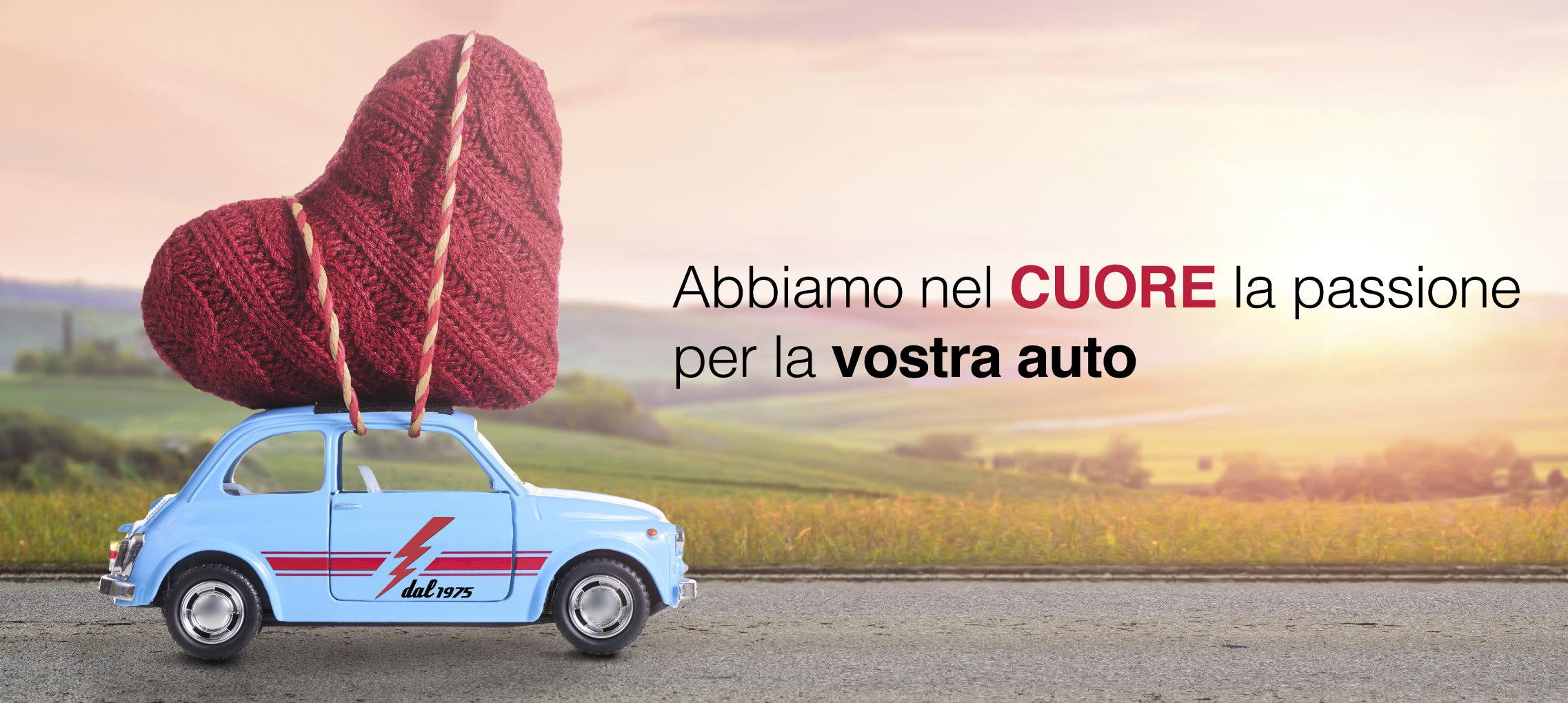 Abbiamo nel cuore la passione per la vostra auto